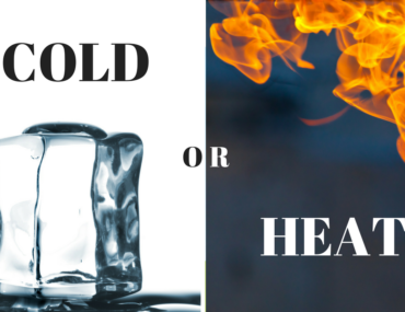 Cold Therapy versus Heat Therapy